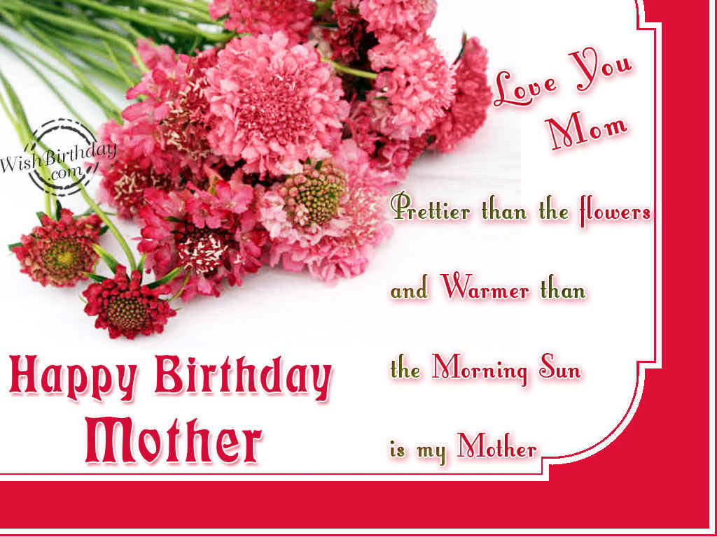 Top 10 best and amazing birthday wishes for mom top ten zilla may this year be the best one so far m4hsunfo
